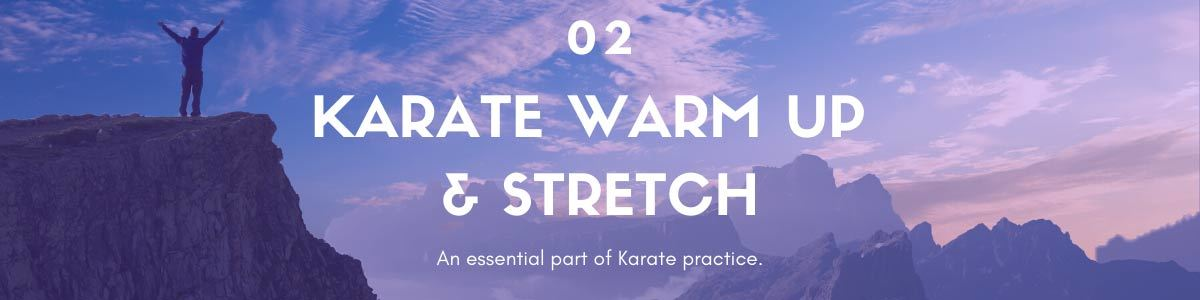 karate warm up and stretch