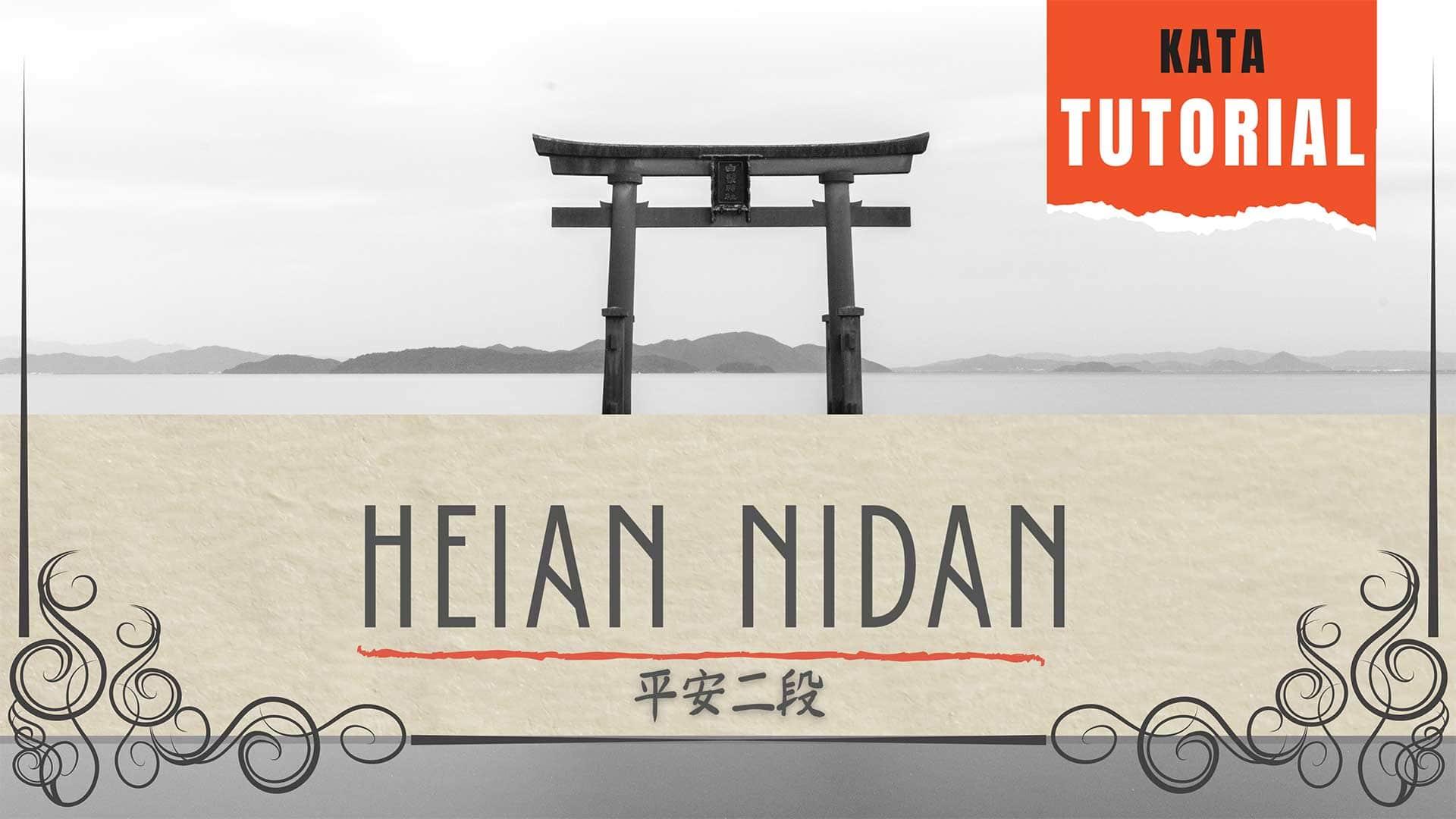 heian nidan kata tutorial